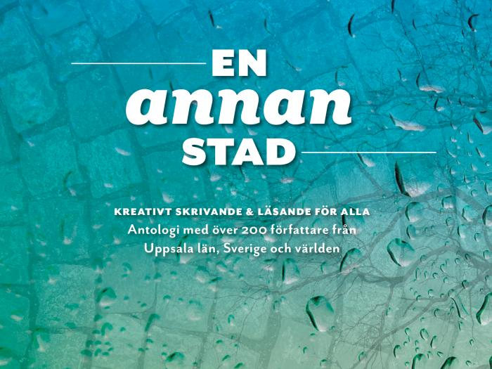 Cover of the anthology En annan stad (Another City), which was launched in Uppsala on November 5 2019. Photo.