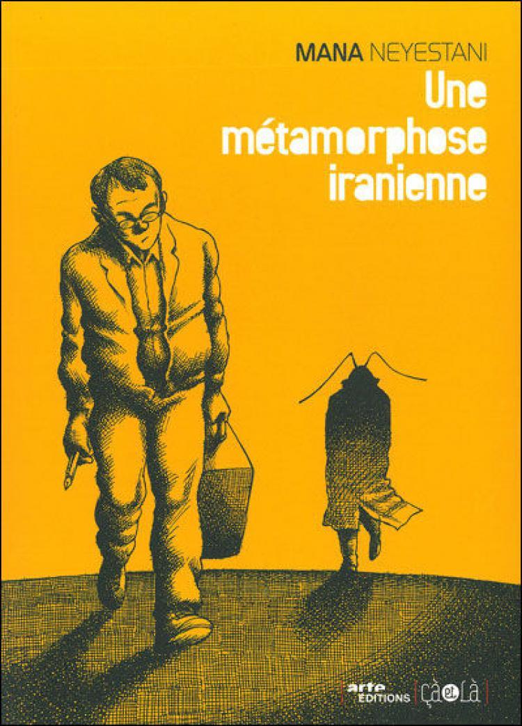 Cover of Une métamorphose iranienne by Mana Neyestani