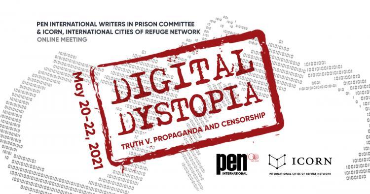 ICORN PEN Digital Dystopia